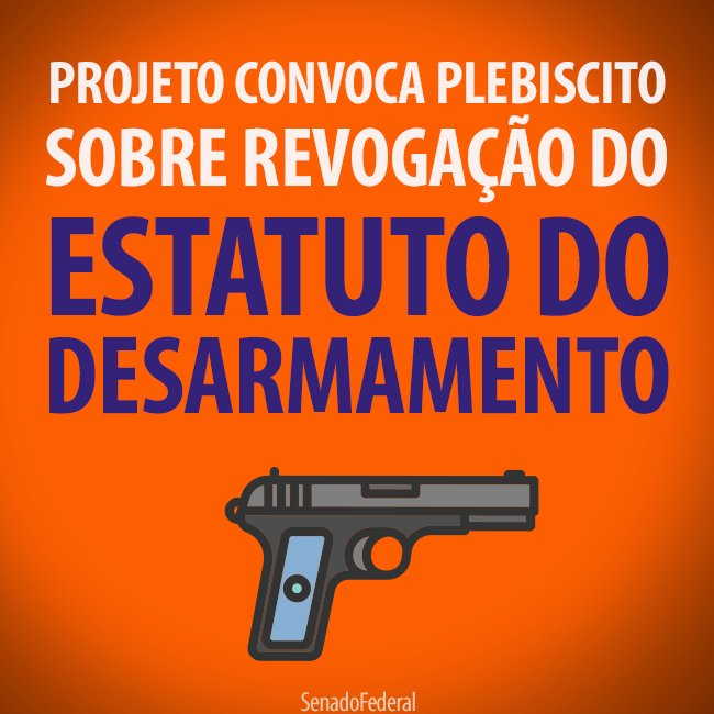 revogacao do estatuto do desarmamento